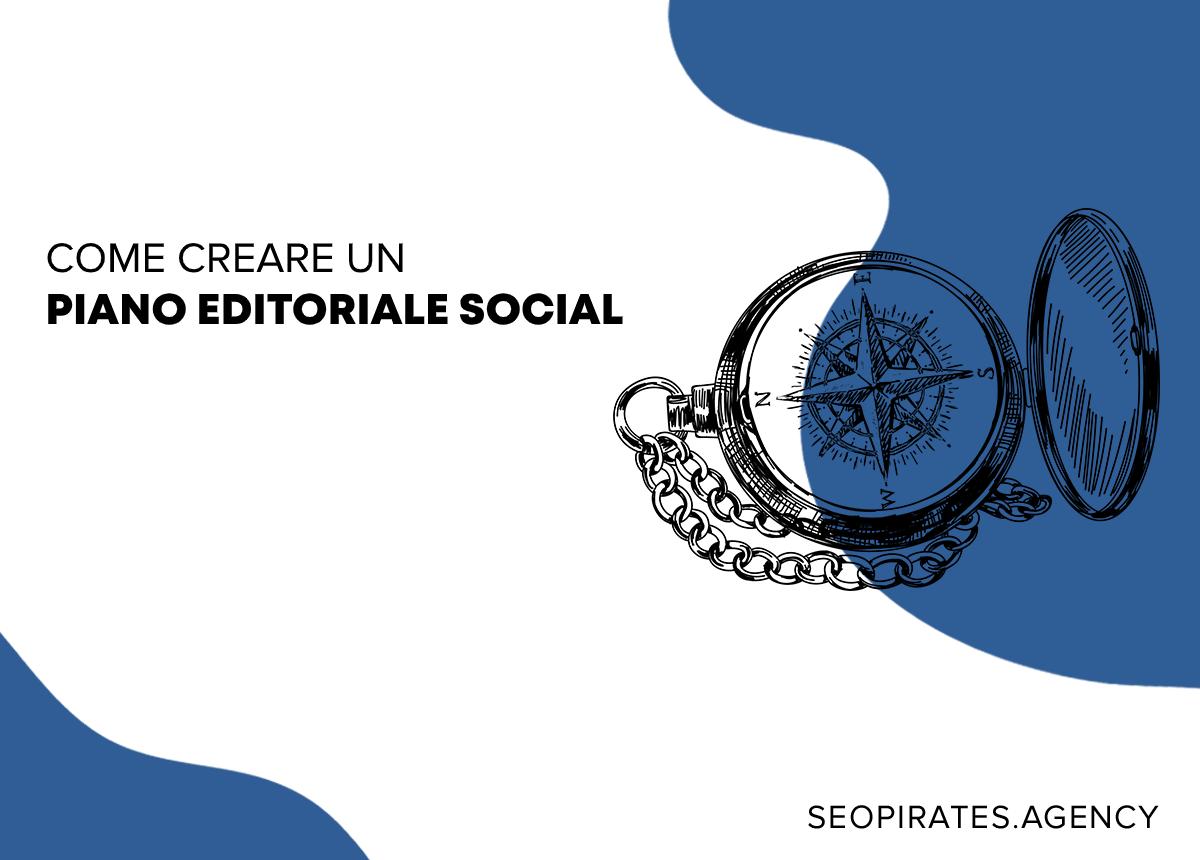 come creare un piano editoriale social