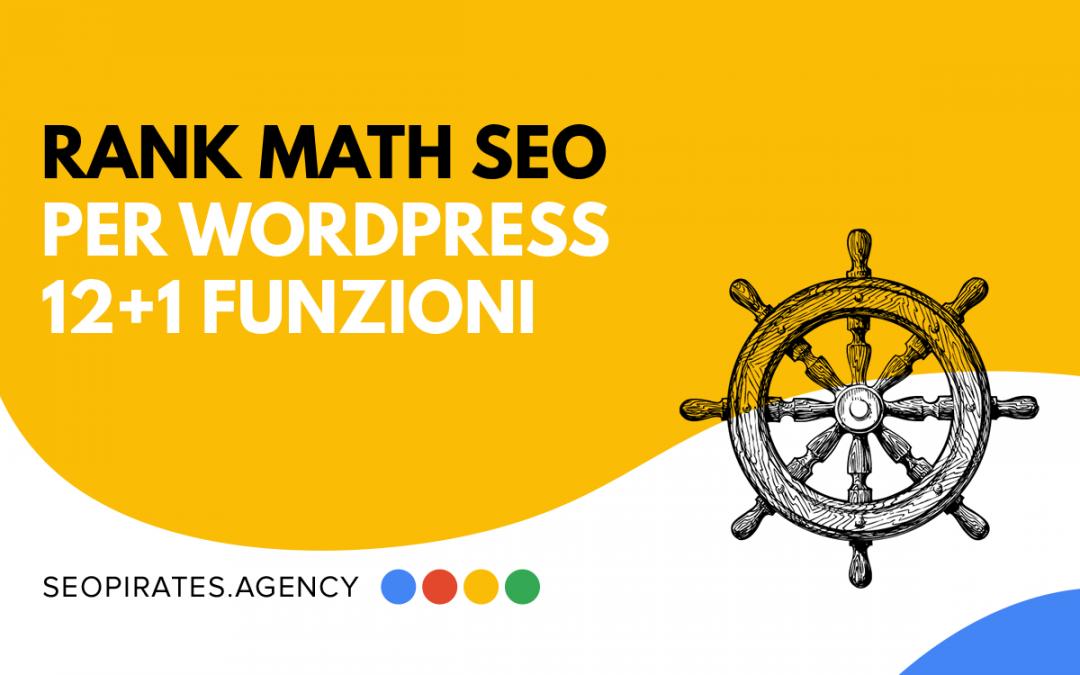 Rank Math SEO per WordPress: 12+1 funzioni da conoscere
